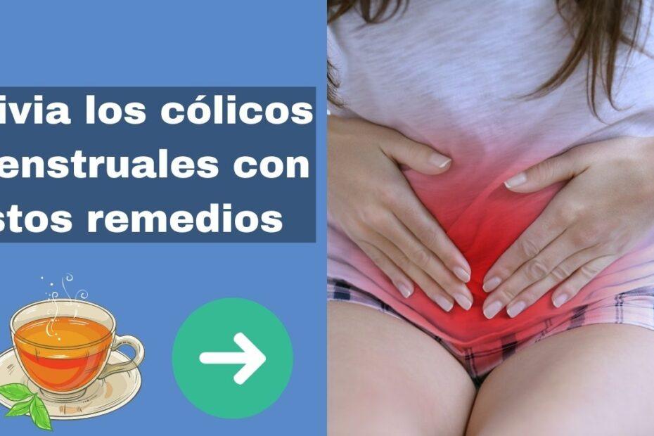 Remedios para aliviar los cólicos menstruales
