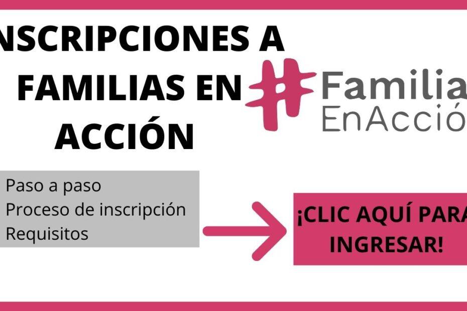 Requisitos para ingresar a Familias en Acción