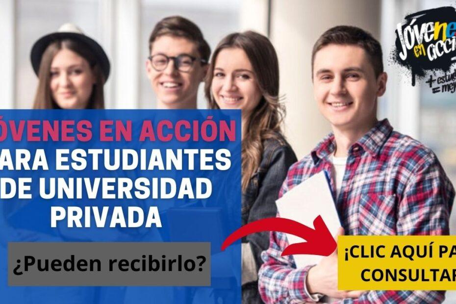 Jóvenes en Acción para estudiantes de universidad privada